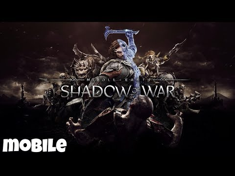 Middle-Earth: Shadow Of War Gameplay (By Warner Bros.) - IOS / Android - Mobile Gameplay