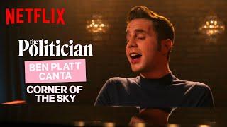 Ben Platt canta Corner Of The Sky in The Politician | Netflix Italia