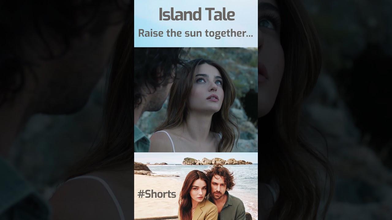 Ada Masalı | Island Tale (English Subtitles) - Raise the Sun Together... #Shorts