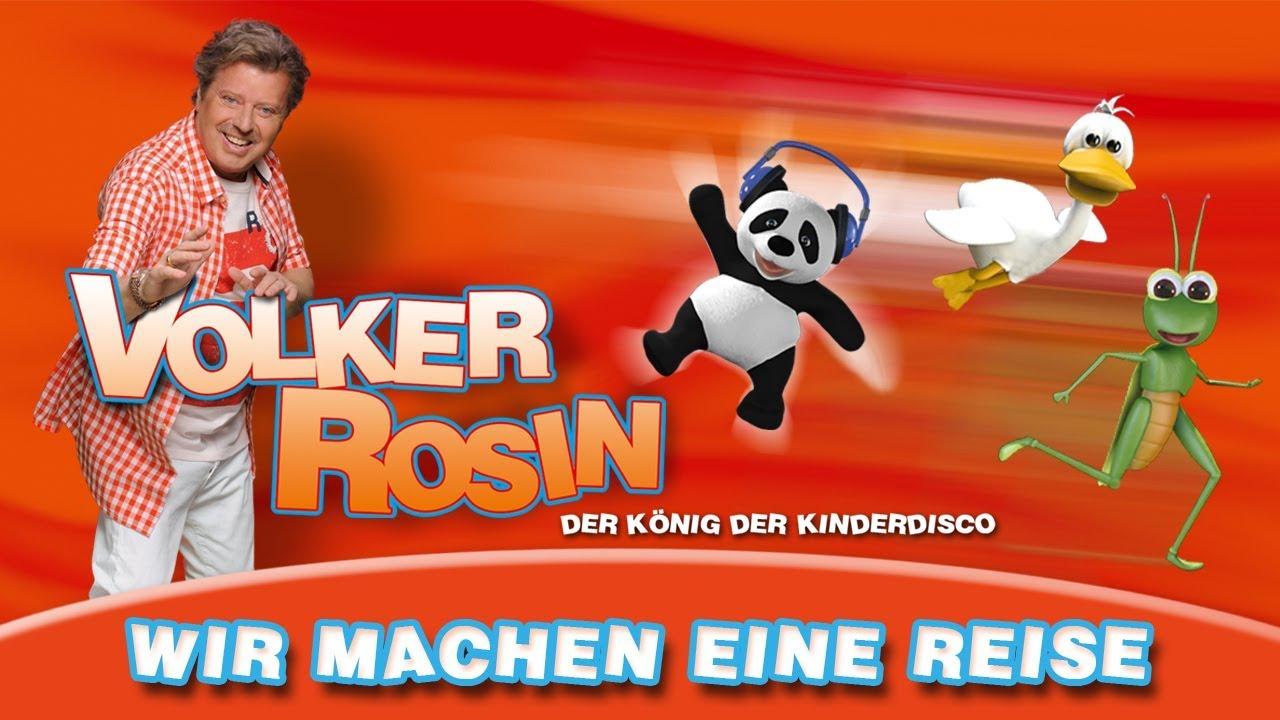 Volker Rosin - Wir machen eine Reise | Kinderlieder