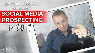 Social Media Prospecting in 2019 (Network Marketing Made Easy) - John and Nadya Melton