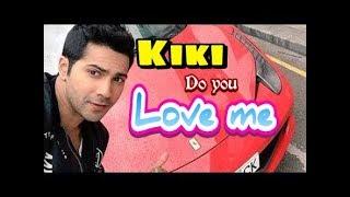 Kiki do you love me song in Hindi || kiki song hindi