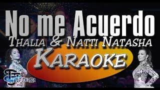 ♫ Karaoke No me Acuerdo - Thalia & Natti Natasha |Creado por Dj DEpRa| ♫