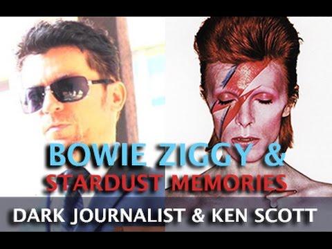BOWIE ZIGGY AND STARDUST MEMORIES! DARK JOURNALIST & PRODUCER KEN SCOTT