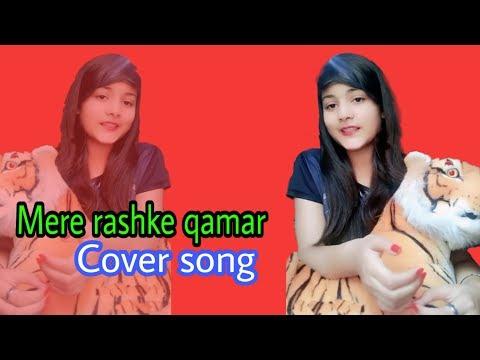 MERE RASHKE QAMAR | COVER BY - MUSKAN TIWARI