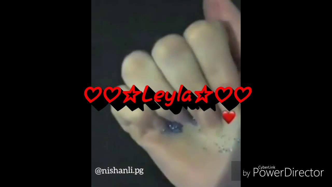 Adlar zerli adlar ♡♡☆leyla☆♡♡ ya lili mahnısı İlə - youtube