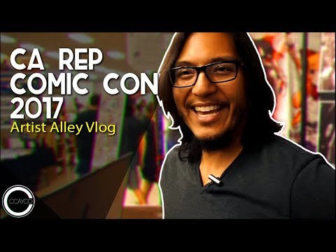 California Republic Comic Con 2017 - Artist Alley Vlog