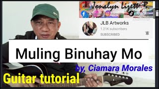 MULING BINUHAY MO guitar tutorial lyrics and chords