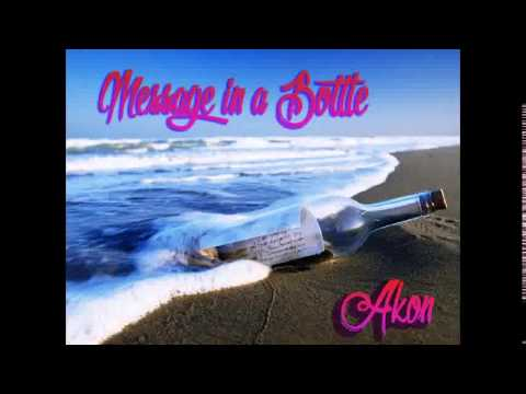 Akon - Message In A Bottle (Full Dec 2014)