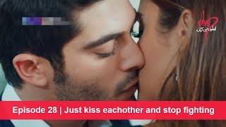 Pyaar Lafzon Mein Kahan Episode 28 | Just kiss eachother and stop fighting