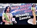 Mikaelly Zanoto vence o MISS BRASIL TRANSEX 2019