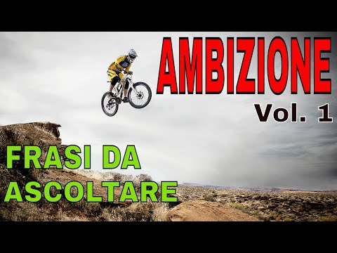 Audio Frasi motivazionali: AMBIZIONE Vol. 1 - Video motivazionali