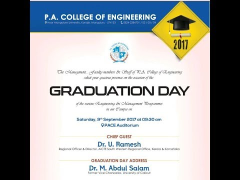 P.A COLLEGE OF ENGINEERING   GRADUATION DAY 2017  