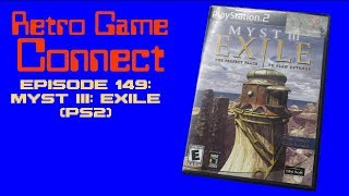 Retro Game Connect #149: Myst III: Exile (PS2)