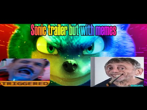 SONIC THE HEDGEHOG Trailer But With Memes...