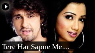 tere har sapne mai sonu nigam shreya goshal duet best romantic song