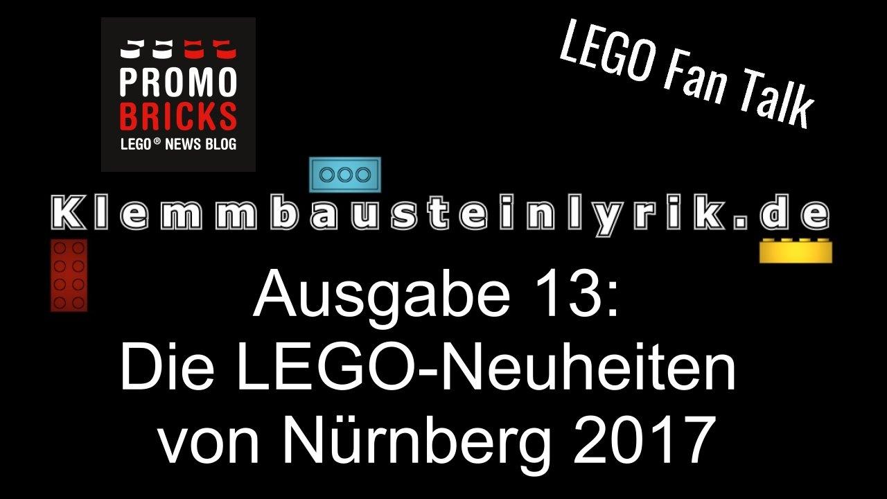 diskussion lego neuheiten von n rnberg 2017 lego fan talk nr 13 youtube. Black Bedroom Furniture Sets. Home Design Ideas