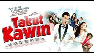 Video TAKUT KAWIN 2018 | FULL MOVIE HD download MP3, 3GP, MP4, WEBM, AVI, FLV Juni 2018