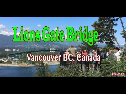 Lions Gate Bridge | Vancouver BC Canada | 4K Travel Video | Shot on iPhone 6S Plus | #BikuDAA