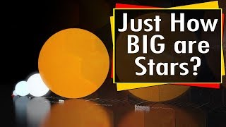 Just how big is a star? Star Size Comparison (And you thought our sun was big!)