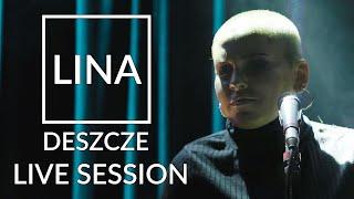 LINA - Deszcze (Acoustic Live Session)