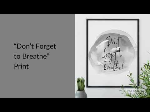 "Yoga Print: ""Don't Forget to Breathe"""