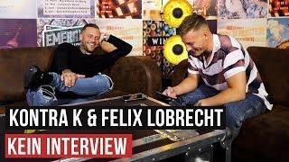 Kontra K & Felix Lobrecht: Kein Interview