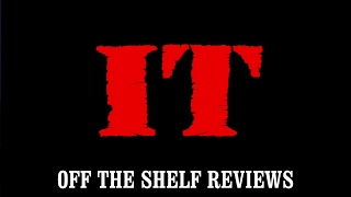 It Review - Off The Shelf Reviews