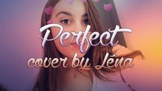 Léna - Perfect (Ed Sheeran)