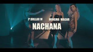 Nepali New Hip Hop & Reggaetton Song | Nachana - PdollarM | Mingma Magar | RJSI