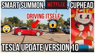 Tesla Version 10 Update | Enhanced Summon Demo | Cup Head | New Autopilot Visuals | Netflix |