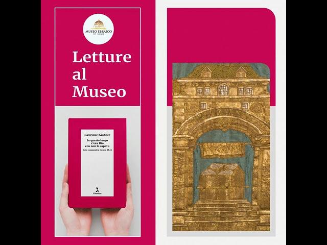 6. Letture al Museo: In questo luogo c'era Dio e io non lo sapevo di Lawrence Kushner.