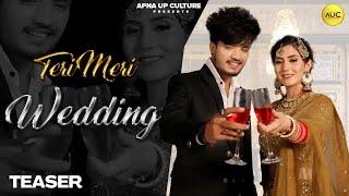 Teri Meri Wedding Teaser    Mavi DadriWala    Vipin Foji    Annu Bhati