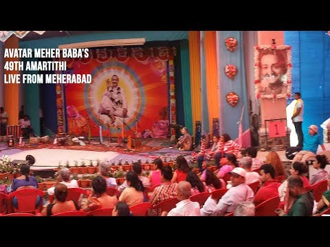 Avatar Meher Baba's 49th  Amartith 2018 Live Webcast From Meherabad Hill - 31st Jan