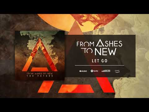 Клип From Ashes to New - Let Go