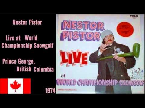 Nestor Pistor - Live at World Championship Snowgolf **ENTIRE ALBUM**