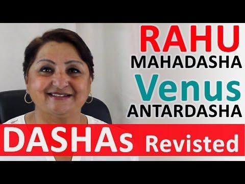 Dashas Revisited: Rahu Mahadasha - Venus Antardasha - Dont