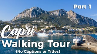 Capri - Marina Grande Walking Tour (No Captions)
