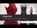 8 Beautiful Vintage Formal Dresses Amazon 2017 Winter Collection