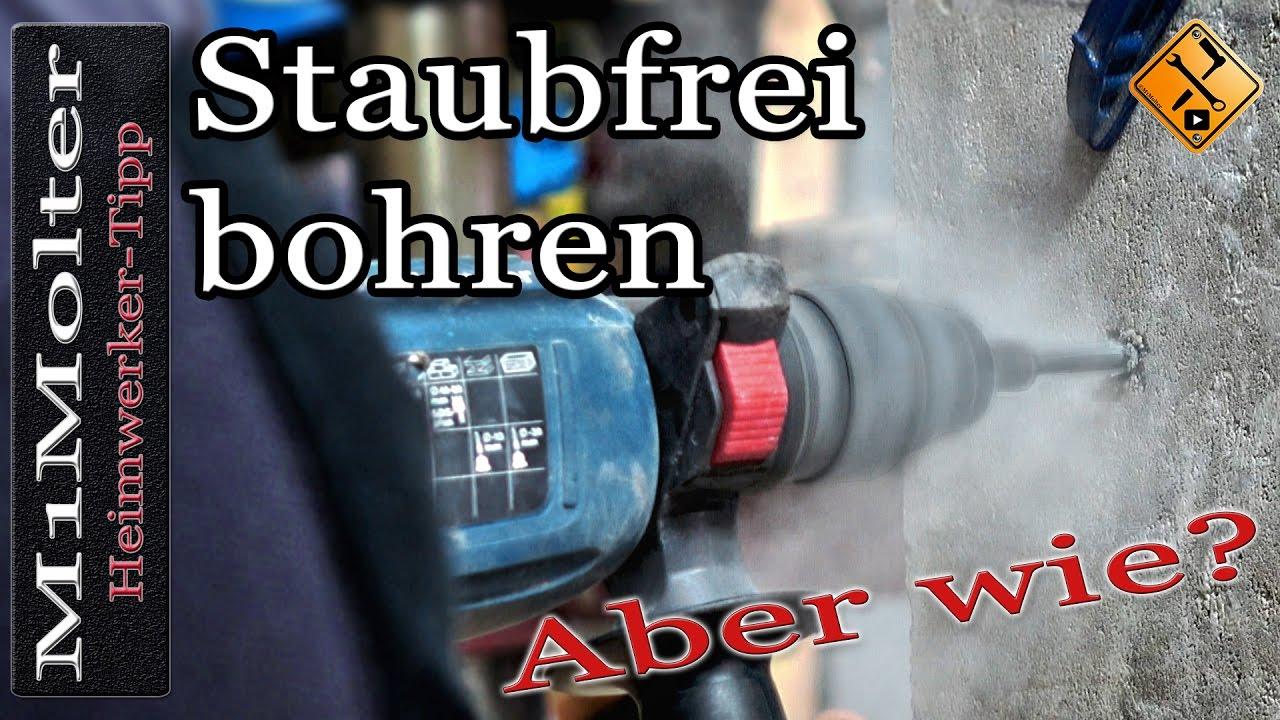 staubfrei bohren aber wie? sauber & staubfrei bohren / heimwerker