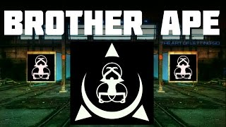 BROTHER APE - THE ART OF LETTING GO