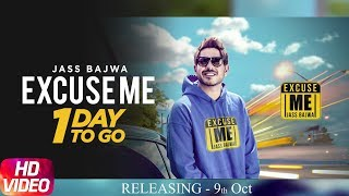 Audio Poster | Excuse Me | Jass Bajwa | 1 Day To Go | Deep Jandu | Sukh Sanghera