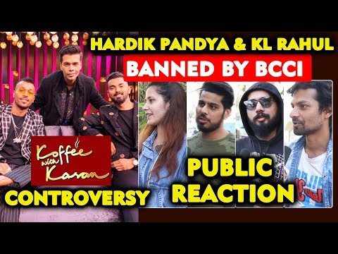 Hardik Pandya, KL Rahul BANNED By BCCI | Koffee with Karan Controversy | PUBLIC REACTION