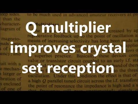 Q-multiplier improves crystal set reception - Part 1