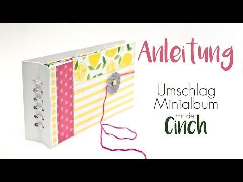Anleitung für ein Umschlag Minialbum mit der Cinch