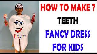 Teeth fancy dress for kids/How to make /दांत/tooth/cleanliness theme easy handmade costume