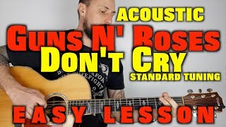 Don't Cry - Guns N' Roses Easy Acoustic Lesson
