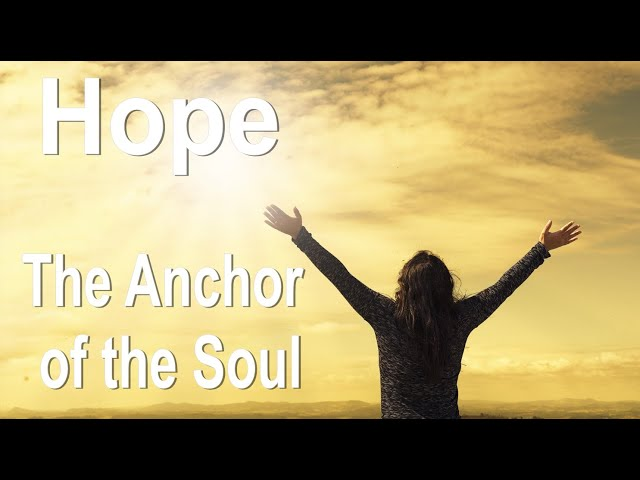 Hope, The Anchor of the Soul: John 3:16 C.C. Thursday Evening Service Live Stream 2/18/2021