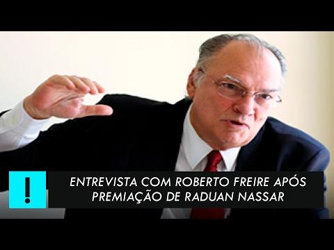 Exclusiva: entrevista de Roberto Freire após premiação de Raduan Nassar