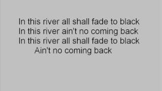 In this river-Black Label Society /w lyrics
